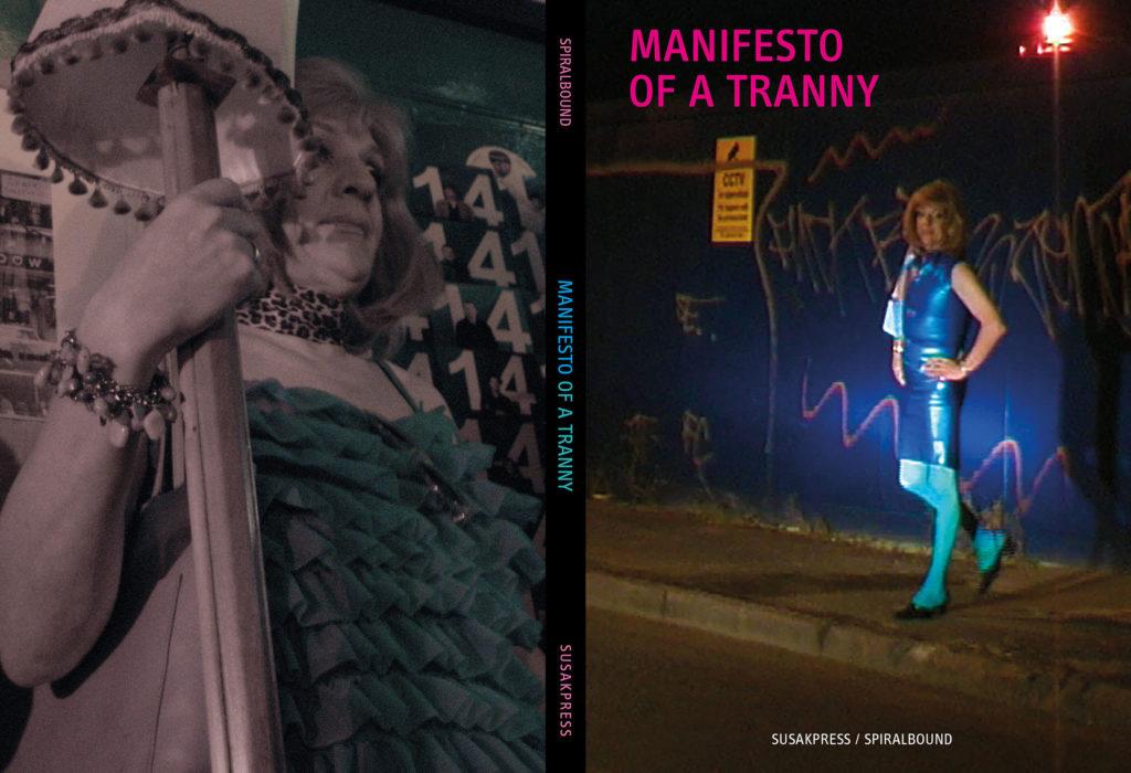 Manifesto Of A Tranny